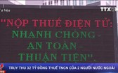 市稅務局長陳玉心表示,稅務機關已向兩名外籍人追收與處罰320億元人所得稅。。(資料圖源:越通社視頻截圖)