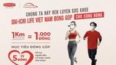 Dai-Ichi Life Việt Nam ra mắt giải đi/chạy bộ trực tuyến vì cộng đồng