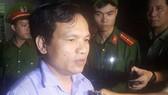 Ông Mai Văn Trinh gặp báo chí lúc gần 23 giờ ngày 21-7