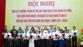 Gần 4.000 căn nhà mới cho người có công, cựu chiến binh, hộ nghèo ở tỉnh Hà Giang