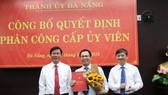 Ban tổ chức Thành ủy Đà Nẵng công bố quyết định phân công ông Vũ Quang Hùng về làm Bí thư Quận ủy Liên Chiểu
