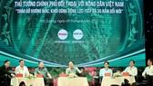 Thủ tướng Nguyễn Xuân Phúc: Trước khi gieo hạt nông dân phải biết tiêu thụ ở đâu