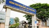 Bộ Y tế cách ly y tế Bệnh viện Bệnh nhiệt đới Trung ương sau khi có chùm ca bệnh