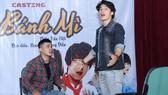 Nhiều diễn viên tên tuổi đến tham gia casting dự án Vua bánh mì phiên bản Việt
