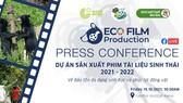 Khởi động dự án sản xuất phim tài liệu sinh thái