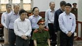 Hôm nay, xử phúc thẩm ông Đinh La Thăng, Trịnh Xuân Thanh và nhiều cấp dưới