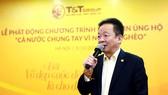 Chủ tịch HĐQT kiêm Tổng Giám đốc T&T Group Đỗ Quang Hiển trong buổi lễ phát động CBNV nhắn tin ủng hộ Vì người nghèo năm 2019