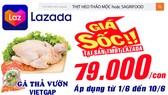 Gà thả vườn VietGAP 79.000 đ/con tại sàn TMĐT LAZADA từ ngày 1-6 đến 10-6