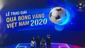 Lễ trao giải Quả bóng vàng Việt Nam 2020 rộn ràng trước giờ G