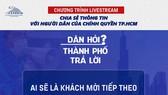 20 giờ tối nay 10-9, đối thoại trực tiếp về việc hỗ trợ người dân quận Gò Vấp và quận 12