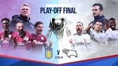 Nhận định Aston Villa - Derby County: Cuộc chiến kim tiền (Mới cập nhật)