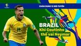 Bảng A: BRAZIL khi Coutinho phải thế vai Neymar