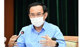 Bí thư Thành ủy TPHCM Nguyễn Văn Nên: Bình tĩnh, tự tin sớm ngăn chặn, kiềm chế, kiểm soát dịch