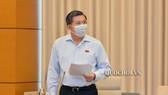 Chủ nhiệm Ủy ban Đối ngoại Nguyễn Văn Giàu phát biểu tại phiên họp