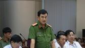 Đại tá Văn Quyết Thắng – Phó Giám đốc Công an tỉnh Đồng Nai phát biểu tại buổi họp báo Ảnh: VŨ PHONG