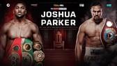 Anthony Joshua sẽ đấu với Joseph Parker vào ngày 31-3