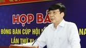 Phó Chủ tịch thường trực Hồ Quang Lợi thông tin về giải đấu. Ảnh: MẠNH LÀNH