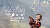 Nét đẹp người phụ nữ vùng cao nguyên đá Hà Giang