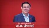 Tân Chủ tịch Quốc hội - Vương Đình Huệ
