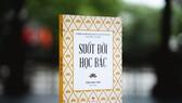 """Ra mắt """"Suốt đời học Bác"""" nhân kỷ niệm 130 năm ngày sinh Chủ tịch Hồ Chí Minh"""