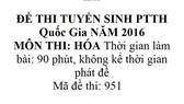 Bài giải và nhận xét đề thi môn Hóa THPT Quốc gia 2016