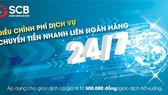 Siêu ưu đãi phí dịch vụ chuyển tiền liên ngân hàng 24/7 tại SCB