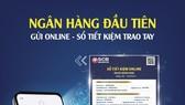 SCB là ngân hàng đầu tiên gửi online sổ tiết kiệm trao tay - Nay có thể dễ dàng nhận ngay sổ qua SMS