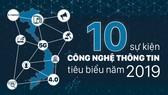10 sự kiện công nghệ thông tin tiêu biểu năm 2019