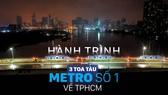 Toàn cảnh hành trình 3 toa tàu metro số 1 về TPHCM