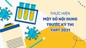 Thực hiện một số nội dung trước Kỳ thi THPT 2021