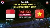 Trực tiếp Indonesia - Việt Nam - AFF HDBank Futsal Championship 2019