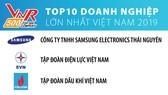 Samsung Electronics Thái Nguyên dẫn đầu Top 10 doanh nghiệp lớn nhất Việt Nam 2019