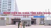 Phát hiện nhiều ca nghi mắc Covid-19, Bệnh viện Đa khoa tỉnh Kiên Giang tạm dừng tiếp nhận bệnh ngoại trú