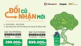 Thu phụ kiện cũ, đổi sạc dự phòng Energizer để bảo vệ môi trường cùng Di Động Việt