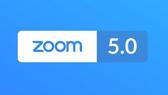 Zoom ra mắt phiên bản 5.0
