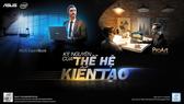 """""""Kỷ nguyên của Thế hệ Kiến tạo"""", Tech talkshow online do ASUS và Intel đồng tổ chức"""