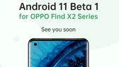 Android 11 cho ColorOS sớm nhất trên 2 dòng smartphone Find X2 và Find X2 Pro
