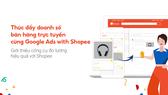 Shopee tác cùng Google cho ra mắt Google Ads with Shopee