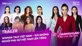 """Công bố lên sóng Digital series """"Vinawoman - Bản lĩnh Việt Nam"""""""