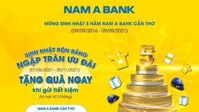 Mừng sinh nhật 5 năm, Nam A Bank Cần Thơ ngập tràn ưu đãi và quà tặng