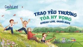 """Chiến dịch """"Trao yêu thương, Tỏa hy vọng"""" nhằm kêu gọi cộng đồng cùng chia sẻ thông điệp ý nghĩa, hướng tới việc hỗ trợ, giúp đỡ trẻ em kém may mắn"""