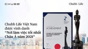 """Chubb Life Việt Nam tiếp tục được vinh danh """"Nơi làm việc tốt nhất châu Á năm 2021"""""""