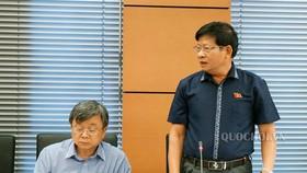 ĐBQH Nguyễn Đức Sáu phát biểu thảo luận tại Quốc hội