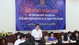 Hội nghị Hội đồng thẩm định Bộ Tư pháp về dự thảo Nghị quyết về tổ chức chính quyền đô thị tại TPHCM    
