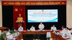 Bộ GD-ĐT tổ chức hội nghị trực tuyến về công tác tổ chức thi tốt nghiệp THPT năm 2021