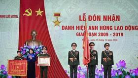 Viettel Networks vinh dự đón nhận danh hiệu Anh hùng Lao động  