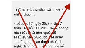 """Đã xác định được 18 chủ tài khoản tung tin """"TPHCM phong tỏa 14 ngày"""""""