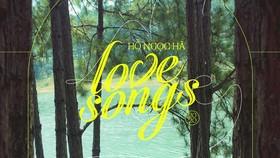 Hồ Ngọc Hà ra mắt dự án Love Songs