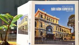 Ra mắt sách và triển lãm ảnh Sài Gòn Covid-19