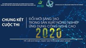 """Chung kết cuộc thi """"Đổi mới sáng tạo trong sản xuất nông nghiệp ứng dụng công nghệ cao 2020"""""""